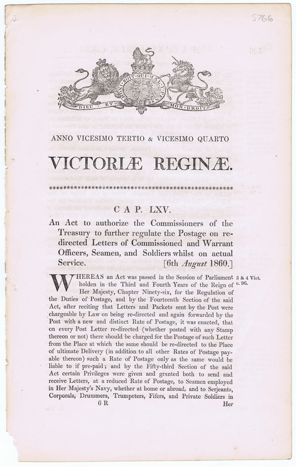 1860 An Act to authorise the Commissioners of the Treasury to further regulate the Postage on redirected letters of Commissioned and Warrant Officers, Seamen, and Soldiers whilst on actual service.