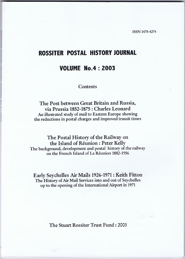 LEONARD Charles and KELLY Peter ROSSITER POSTAL HISTORY JOURNAL - VOLUME No. 4: 2003