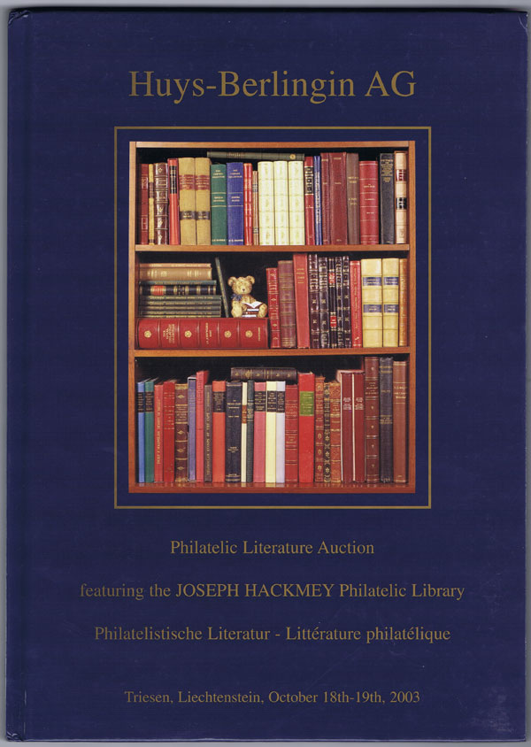 2003 (18-19 Oct) Philatelic Literature auction featuring the Joseph Hackmey library.
