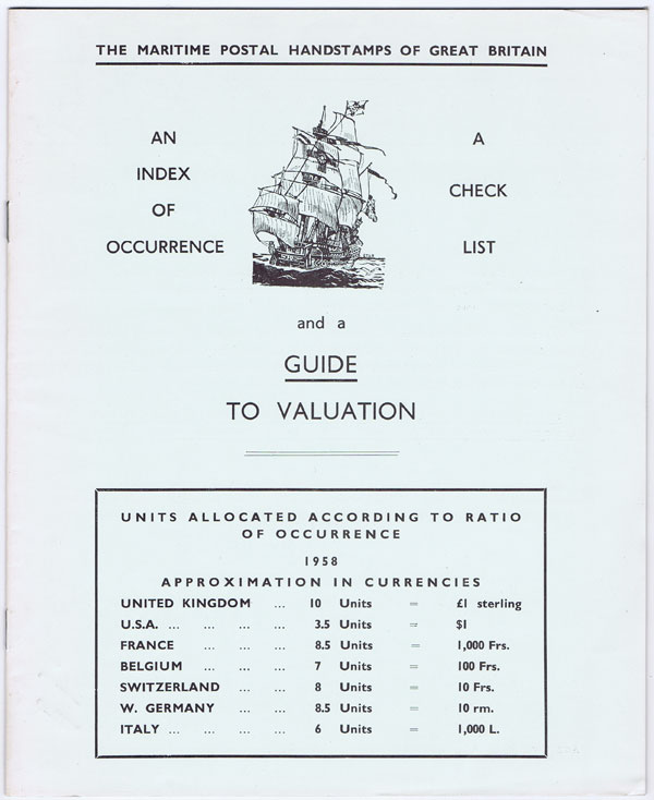 ROBERTSON A.W. The Maritime Postal handstamps of Great Britain. - A check list and a guide to valuation.