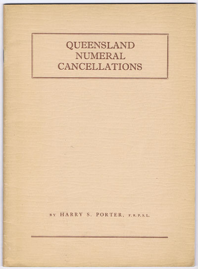PORTER Harry S. Queensland Numeral Cancellations.