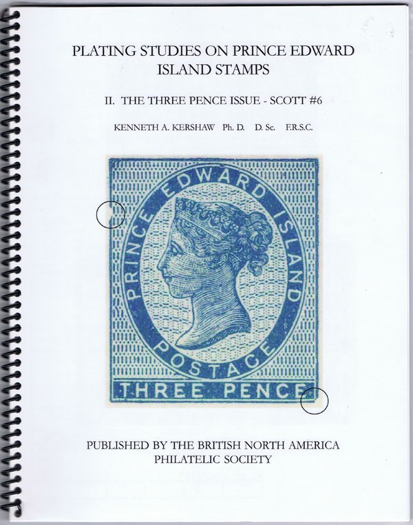 KERSHAW Kenneth A. Plating Studies on Prince Edward Island Stamps II. The Three Pence Issue -- Scott #6