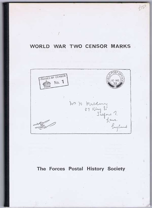 DAYNES John A. World War Two censor marks. - A priced list of censor marks and labels used by British Empire and Allied Forces in Exile.