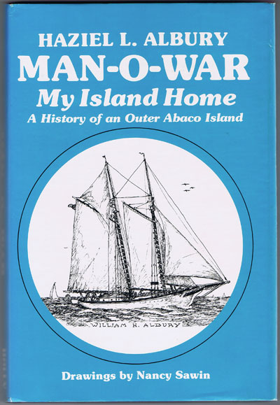 ALBURY Haziel L. Man-O-War: My Island Home.