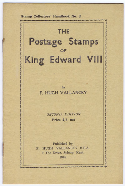 VALLANCEY F. Hugh The Postage Stamps of King Edward VIII.