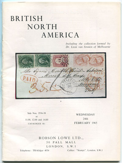 1965 (24 Feb) British North America - including the collection formed by Dr Leon van Straten.