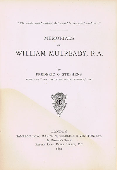 STEPHENS Frederick George Memorials of William Mulready.