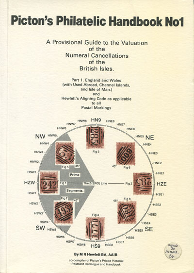 HEWLETT M.R. A provisional guide to the valuation of the numeral cancellations of the British Isles. - Part 1.  England and Wales. (With Used Abroad, Channel Islands and Isle of Man).