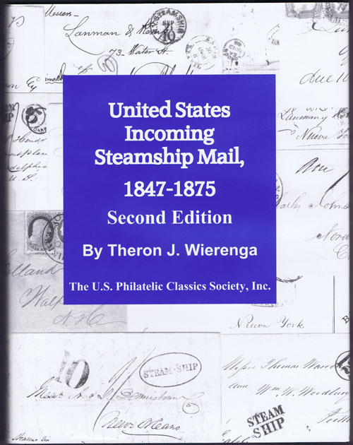 WIERENGA Theron J. United States Incoming Steamship Mail 1847-1875.