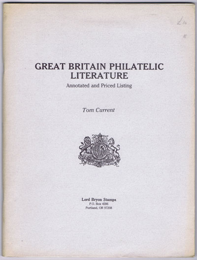 CURRENT Tom Great Britain Philatelic Literature annotated and priced listing.