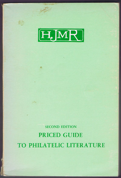 HAGLER Irving HJMR Priced Guide to Philatelic Literature.