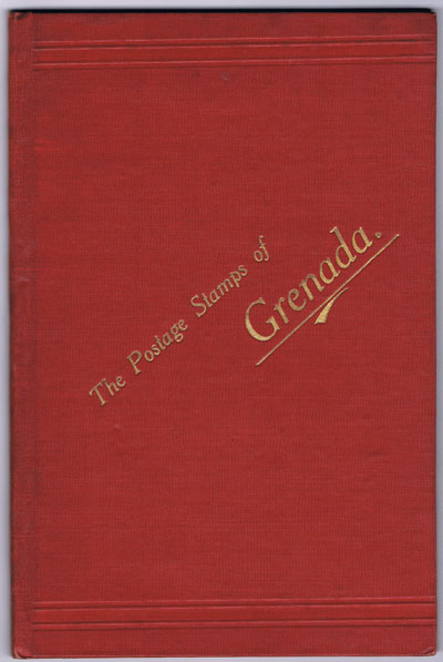 SEFI A.J. The postage stamps of Grenada. - W.E.P. handbook no. 8