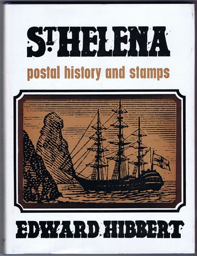 HIBBERT Edward St. Helena Postal History and Stamps.