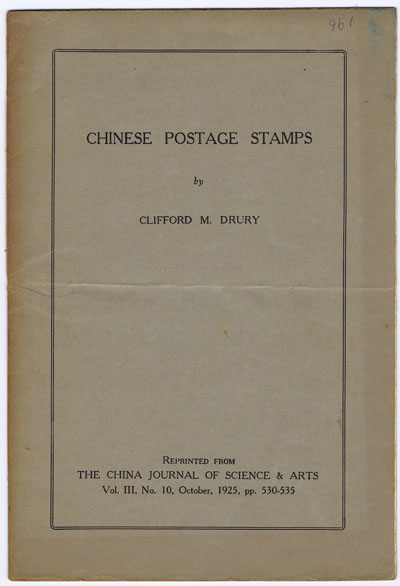 DRURY Clifford M. Chinese Postage Stamps.