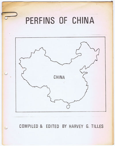 TILLES Harvey G. Perfins of China.