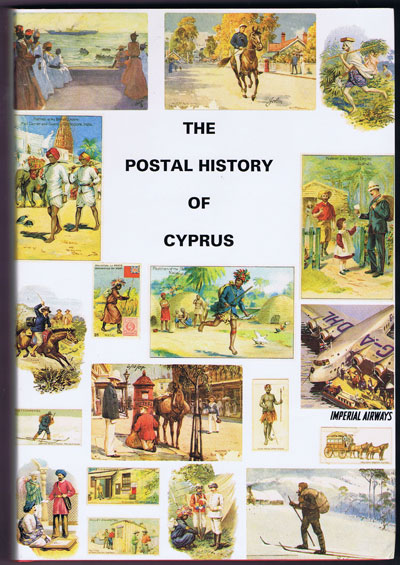 PROUD Edward B. The Postal History of Cyprus. - (Postal History of British Colonies)