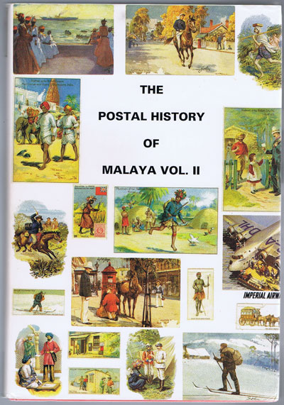 PROUD Edward B. The Postal History of Malaya Vol II. - (Postal History of British Colonies)