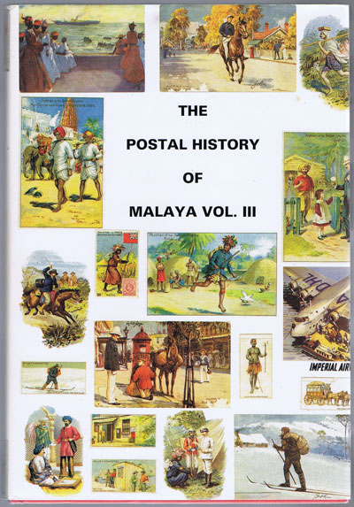 PROUD Edward B. The Postal History of Malaya Vol III. - (Postal History of British Colonies)