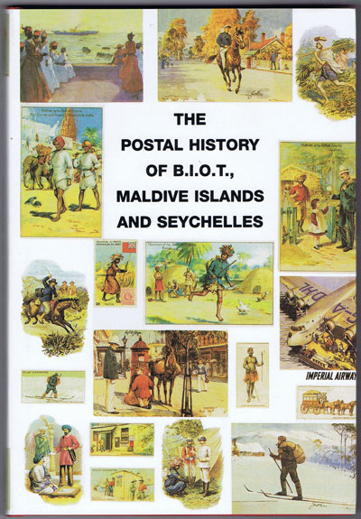 PROUD Edward B. Postal history of B.I.O.T., Maldive Islands and Seychelles. - (Postal History of British Colonies)