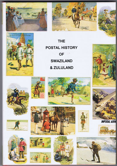 PROUD Edward B. Postal history of Swaziland and Zululand. - (Postal History of British Colonies)