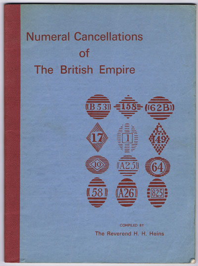 HEINS H.H. Numeral cancellations of the British Empire.