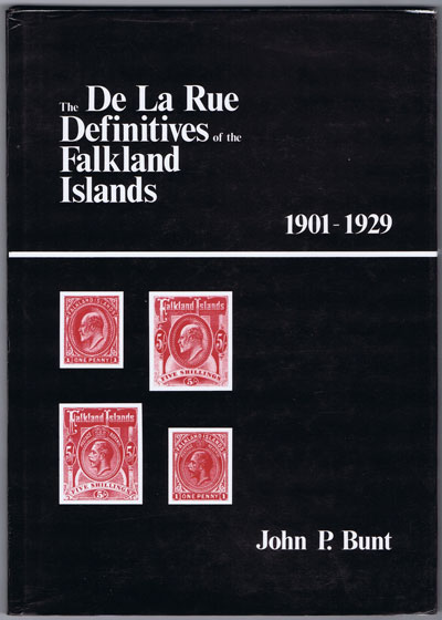 BUNT John P. The De La Rue Definitives of the Falkland Islands 1901-1929. - 1918 - 1920