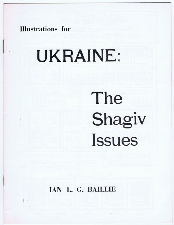 BAILLIE L.G. Ukraine:   The Shagiv Issues.