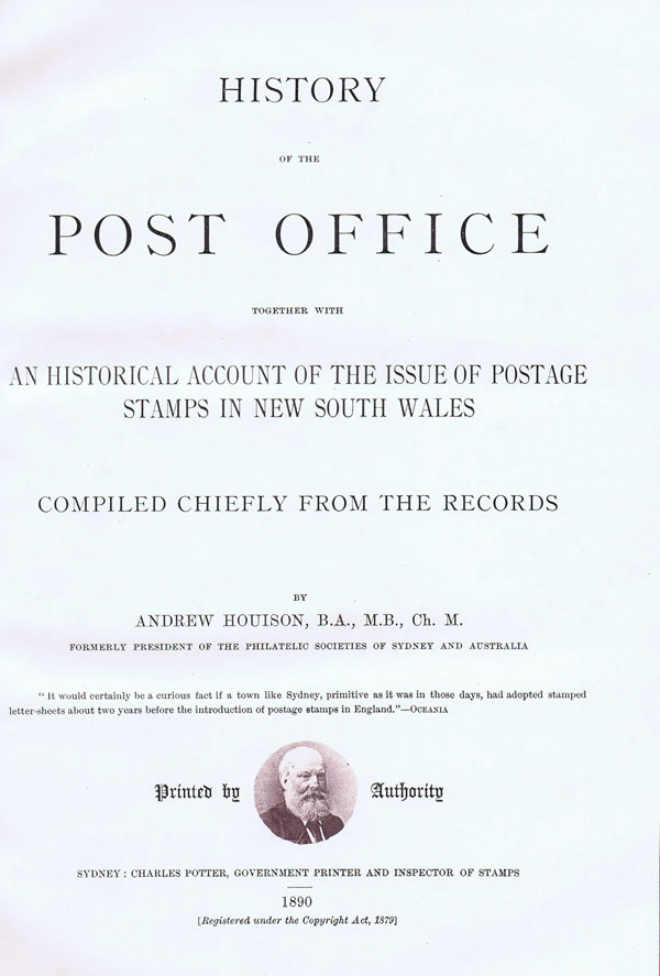 HOUISON Andrew History of the Post Office - together with an historical account of the issue of postage stamps in New South Wales, compiled chiefly from the records