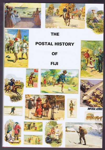 RODGER J.G. The Postal History of Fiji. - (Postal History of British Colonies)