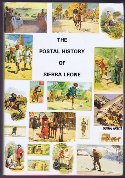 PROUD Edward B. The Postal History of Sierre Leone. - (Postal History of British Colonies)