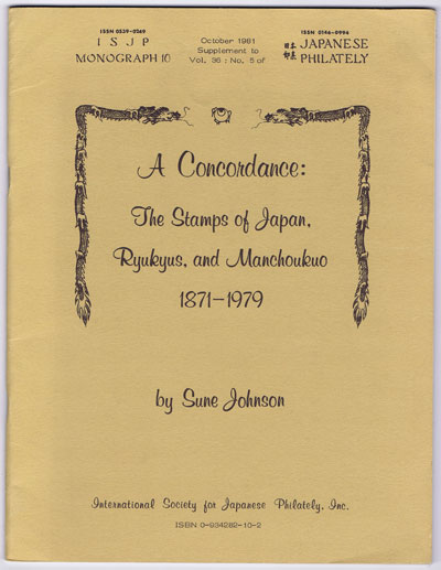 JOHNSON Sune A Concordance:  The stamps of Japan, Rhukyus and Manchoukuo 1871-1979.
