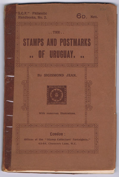 JEAN Sigismond The Stamps and Postmarks of Uruguay.