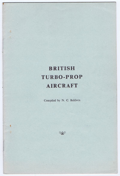BALDWIN N.C. British Turbo-Prop Aircraft.