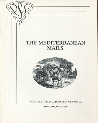 STUBENS F.R. The Mediterranean Mails. - A study of the mails from, to, and through the Mediterranean to the end of the nineteenth century.