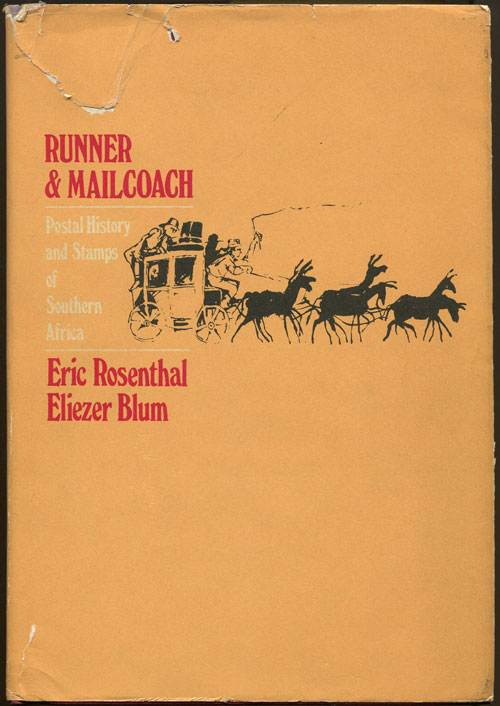 ROSENTHAL E. and BLUM E. Runner and mailcoach. - Postal history and stamps of Southern Africa.