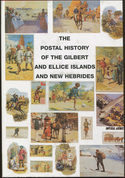 PROUD Edward B. Postal history of the Gilbert and Ellis Islands and New Hebrides. - (Postal History of British Colonies)