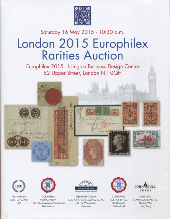2015 (16 May) London 2015 Europhilex Rarities Auction.