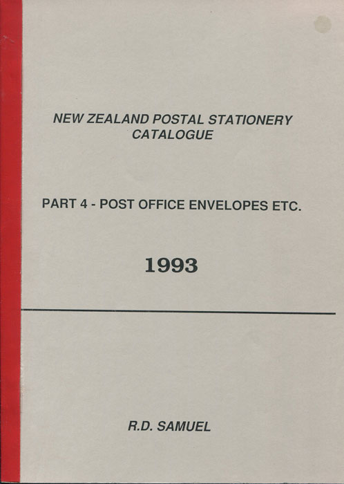 SAMUEL R.D. New Zealand Postal Stationery Catalogue - Part 4 Post Office Envelopes, etc.