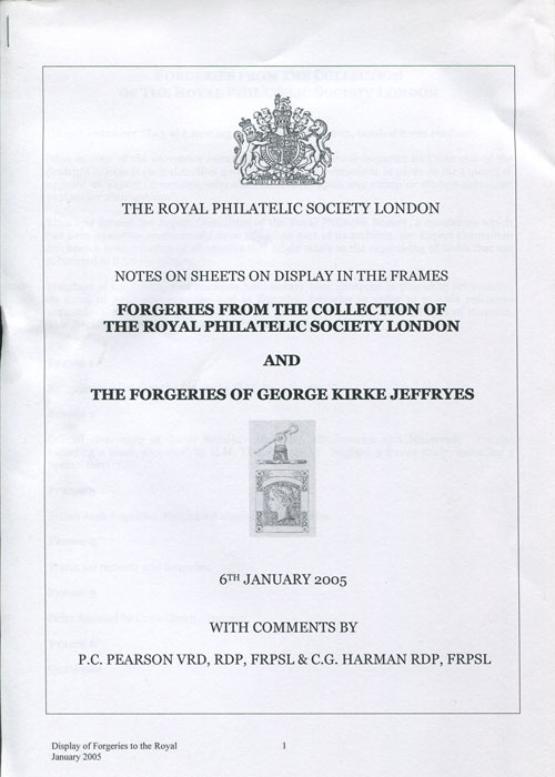 PEARSON P.C. and HARMAN C.G. Forgeries from the collection of the Royal Philatelic Society London and the forgeries of George Kirke Jeffryes.