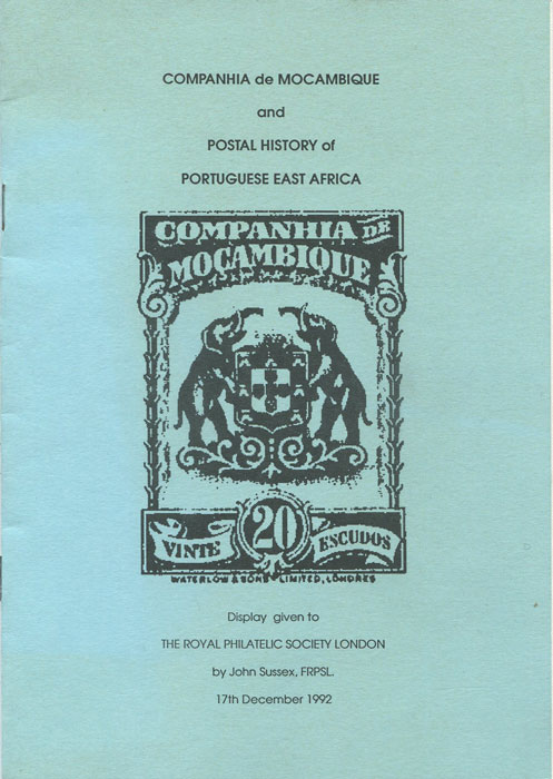 SUSSEX John Companhia de Mocambique and Postal History of Portuguese East Africa.