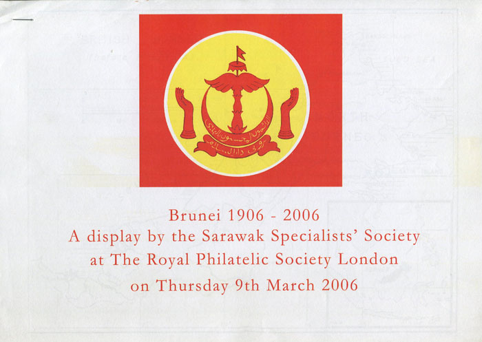ANON Brunei 1906-2006. A display by the Sarawak Specialists