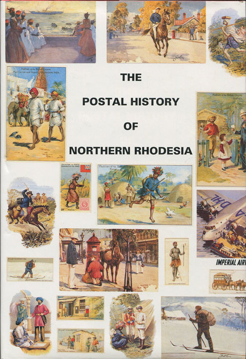 PROUD Edward B. The Postal History of Northern Rhodesia. - (Postal History of British Colonies)