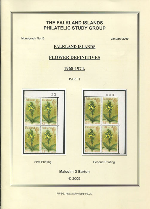 BARTON Malcolm D. Falkland Islands Flower Definitives 1968-1974. Part 1.