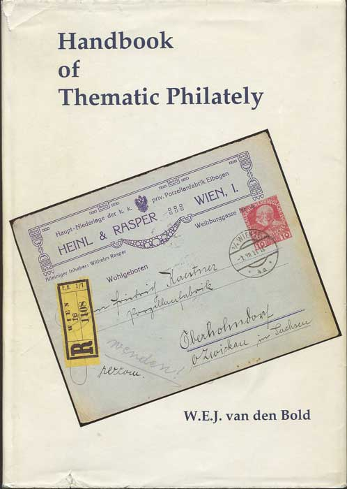 BOLD W.E.J. van den Handbook of Thematic Philately.