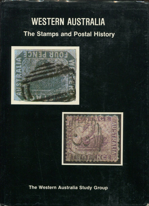 HAMILTON Margaret and POPE Brian Western Australia. The stamps and postal history. A guide to its philately.