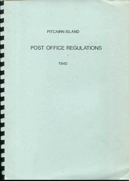 PITCAIRN ISLAND Pitcairn Island Post Office Regulations 1940.
