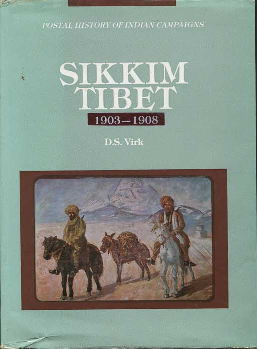 VIRK Brig. D.S. Sikkim-Tibet 1903-1908  - Postal History of Indian Military Campaigns