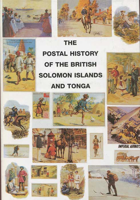 PROUD Edward B. Postal history of the British Solomon Islands and Tonga - (Postal History of British Colonies)