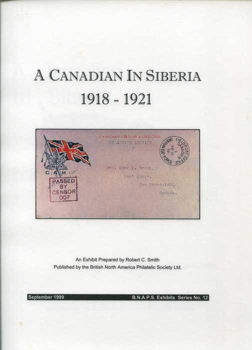 SMITH Robert C. A Canadian in Siberia 1918-1921.