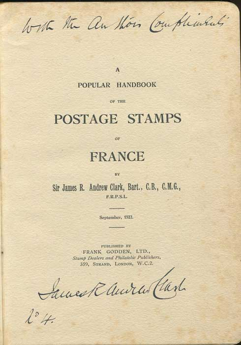 CLARK James R. A popular handbook of the postage stamps of France.
